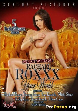 Рэйчел Рокс: Твой мир / Rachel Roxxx: Your World (2012)