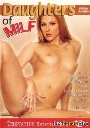Дочки Мамочек / Daughters Of MILF (2007)