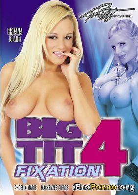 Фиксация Больших Сисек #4 / Big Tit Fixation #4 (2012)