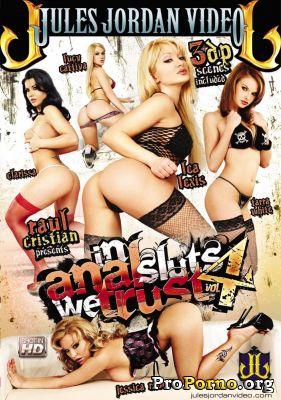 Мы Верим В Анальных Шлюх #4 / In Anal Sluts We Trust #4 (2012)