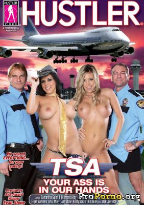 Твоя Задница В Наших Руках / TSA: Your Ass Is In Our Hands (2011)