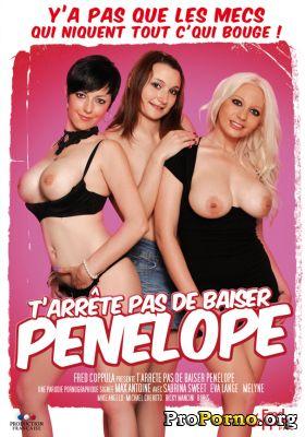 Не Переставая Трахать Пенелопу / T'arrête pas de baiser Pénélope (2012)