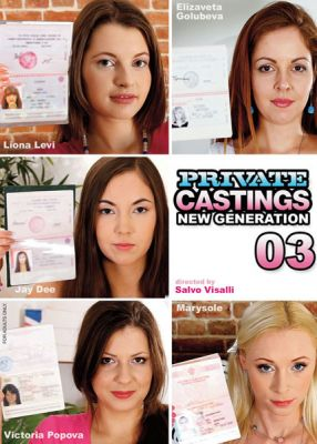 Новое поколение 03 / Private Castings - New Generation 03 (2014)