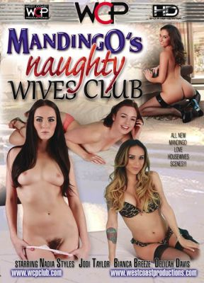 Клуб испорченных жён Мандинго / Mandingo's Naughty Wives Club (2014)