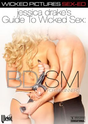Секс-гид от Джессики Дрейк: Садо-мазо для начинающих / Jessica Drakes Guide To Wicked Sex: BDSM For Beginner (2015)