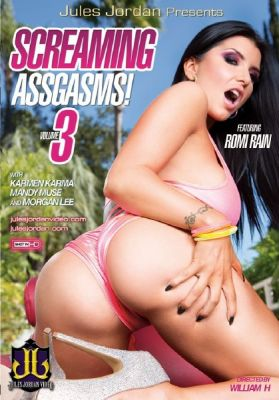Жопные Оргазмы ! 3 / Screaming Assgasms ! 3 (2015)