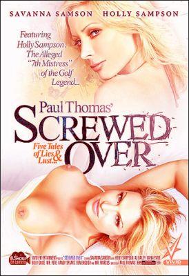 Поимели / Screwed Over (2009)