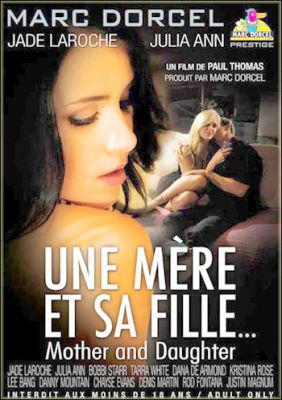 Мать и дочь / Une Mere et sa Fille (2010)