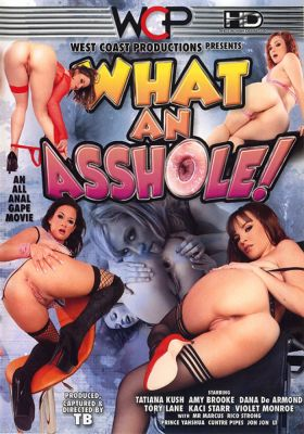 Ну и жопа! / What An Asshole! (2010)