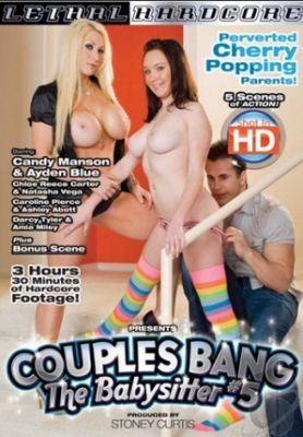 Пары трахают нянек 5 / Couples Bang The Babysitter 5 (2011)