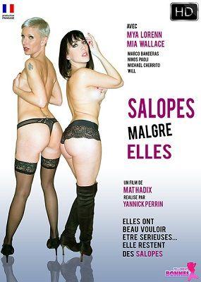 Бляди, несмотря ни на что / Salopes malgré elles (2017)