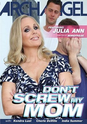 Не трахай мою маму / Dont Screw My Mom (2017)
