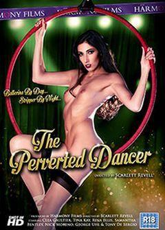 Извращенные танцы / The Perverted Dancer (2018)