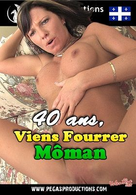 40 летние, приходите и трахайте мамок / 40 ans, Viens Fourrer Môman (2011)
