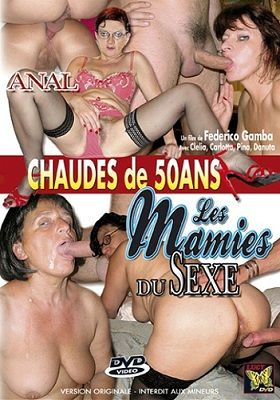Сексуальные бабульки / Les Mamies Du Sexe (2007)