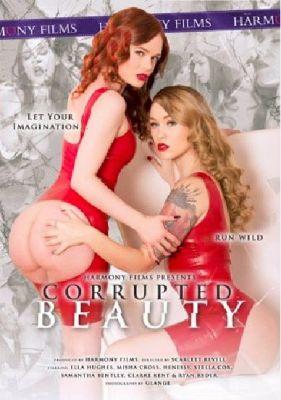 Развращённая Красота / Corrupted Beauty (2018)