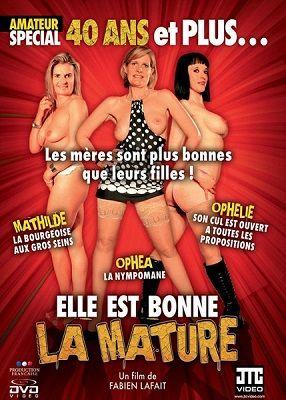 Она хороша зрелой / Elle est bonne la mature (2010)