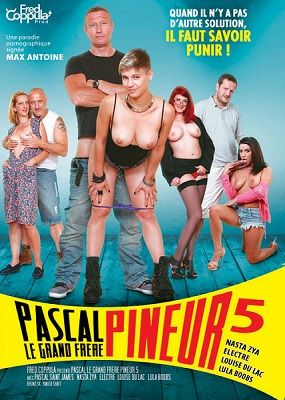 Паскаль трахарь-наставник 5 / Pascal, le Grand Frère Pineur 5 (2013)