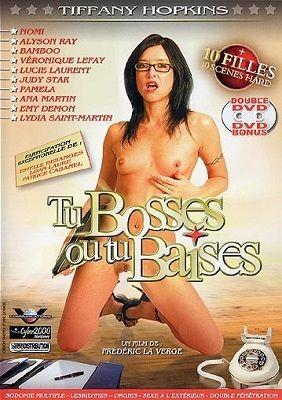 Кто начальник, тот и вставил / Tu Bosses ou tu Baises (2005)