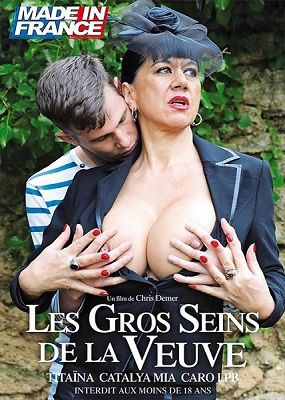 Сисястые вдовы / Les gros seins de la veuve (2018)