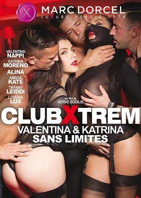Экстремальный клуб: Валентина и Катрина без границ / Club Xtrem : Valentina et Katrina sans limites (2018)