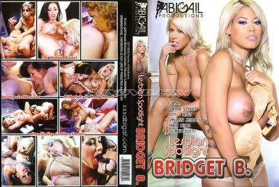 Лесбийский Центр внимания: Бриджит Б / Lesbian Spotlight: Bridget B. (2011)