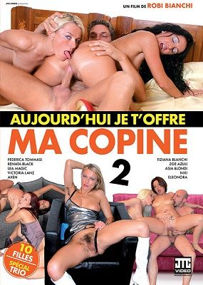 Сегодня я предлагаю вам свою подругу 2 / Aujourd'hui je t'offre ma copine 2 (2015)