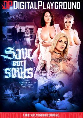 Спасите Наши Души / Save Our Souls (2018)